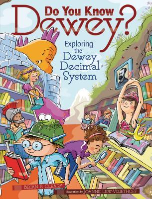 Do You Know Dewey? By Cleary, Brian P./ Lew-Vriethoff, Joanne (ILT)