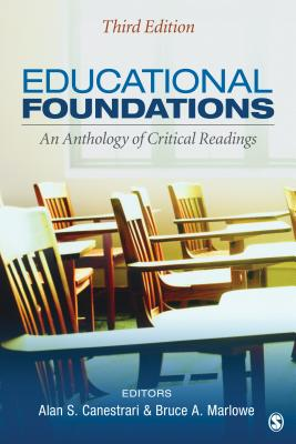 Educational Foundations By Canestrari, Alan S. (EDT)/ Marlowe, Bruce A. (EDT)